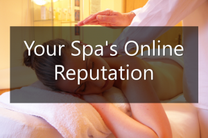 Spa Services - 8 Tips from your Competitors' Online Reputation